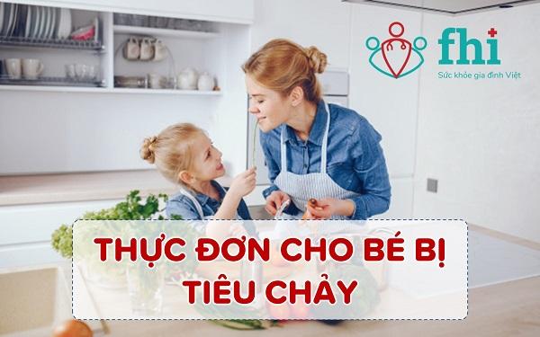 thuc don cho be bi tieu chay