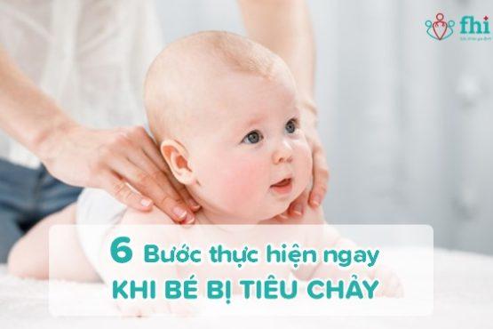 6 bước cần thực hiện ngay khi bé bị tiêu chảy