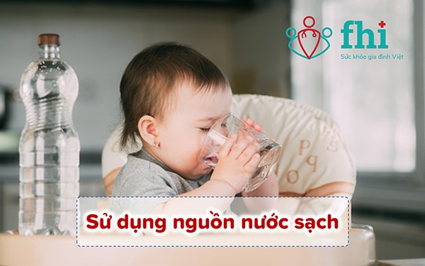 sử dụng nguồn nước sạch cho bé