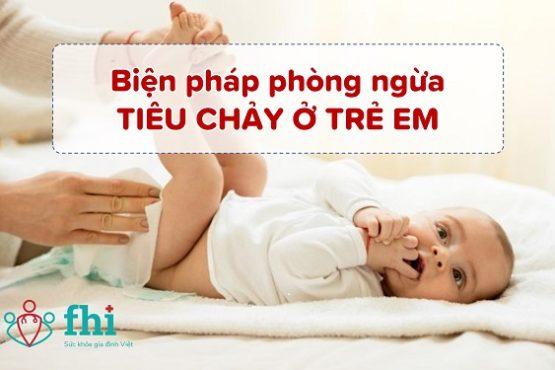 Nắm ngay 8 biện pháp phòng ngừa tiêu chảy ở trẻ em