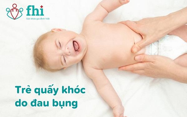 trẻ quấy khóc do đau bụng