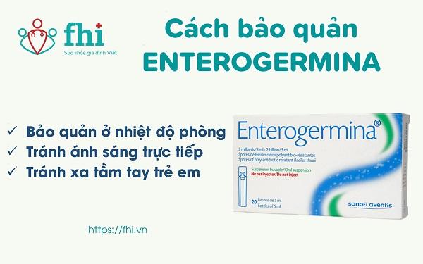 cách bảo quản Enterogermina