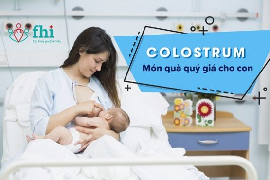 [Cập nhật 2021] Colostrum là gì? Top 8+ sữa colostrum